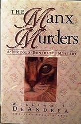 The Manx Murders: A Professor Niccolo Benedetti Mystery by William L. DeAndrea (1994-10-31)