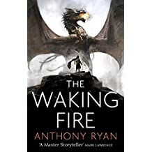 The Waking Fire: Book One of Draconis Memoria (The Draconis Memoria 1)