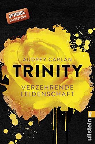Trinity - Verzehrende Leidenschaft (Die Trinity-Serie, Band 1) -