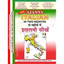 Ajanta Italian in Two Months: Through the Medium of Hindi-English