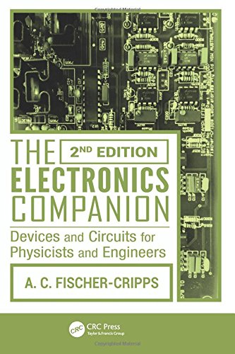 Fischer-Cripps Student Companion Set (5 Volumes): The Electronics Companion: Devices and Circuits for Physicists and Engineers, 2nd Edition