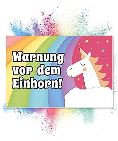 Warnung vor dem Einhorn - Schild (40 x 20cm) |