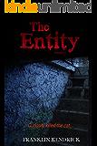 The Entity (Volume 2) (Franklin Kendrick's The Entity)