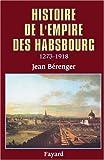 Histoire de l'empire des Habsbourg : 1273-1918