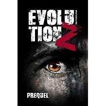 Evolution Z: Prequel (German Edition)