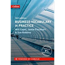 Business Vocabulary in Practice: B1-B2 (Collins Business Grammar and Vocabulary)
