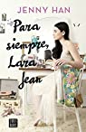 Para siempre, Lara Jean par Han