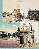 Santiago de los Caballeros: sus postales