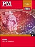 Was die Welt zusammenhält - Physik- P.M. Die Wissensedition -