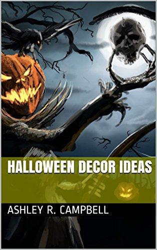 Halloween Decor Ideas (English Edition)