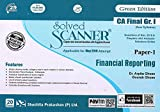 Solved Scanner CA Final Group-I (New Syllabus) Paper-1 Financial Reporting(Applicable for MAY 2019 Attempt)