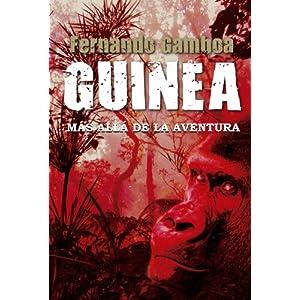 GUINEA: Más allá de la aventura