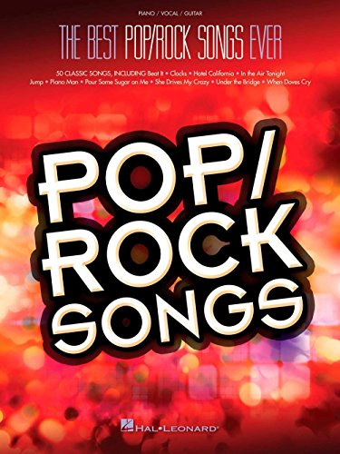 The Best Pop/Rock Songs Ever (PVG). For Pianoforte, Voce e Chitarra