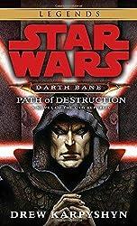 Path of Destruction (Star Wars: Darth Bane, Book 1) by Drew Karpyshyn (2007-06-26)