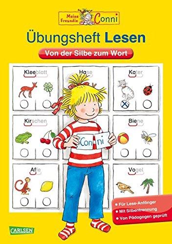 Conni Gelbe Reihe: Übungsheft Lesen: Von der Silbe zum Wort (Lesen Kinder)