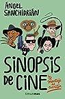Sinopsis de cine par Sanchidrián