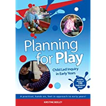 Planning for Play: Child Led Inquiry in Early Years