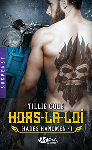 Hors-la-loi: Hades Hangmen, T1 par [Cole, Tillie]