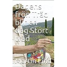 Dagens frön Träd blir en dag Stort träd (Swedish Edition)