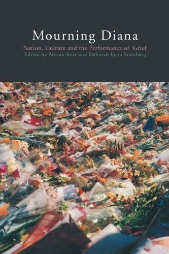 Mourning Diana: Nation, Culture and the Performance of Grief (1999-09-09)
