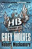 Grey Wolves: Book 4 (Henderson's Boys)