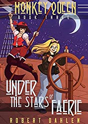 Under The Stars Of Faerie: Monkey Queen Book Three (English Edition)