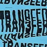 Transfer [Explicit]