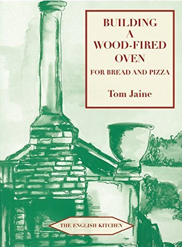 Building a Wood-fired Oven for Bread and Pizza (English Kitchen) by Tom Jaine (2011-03-10)