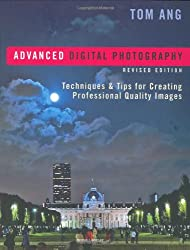 Advanced Digital Photography: Techniques and Tips for Creating Professional-Quality Images