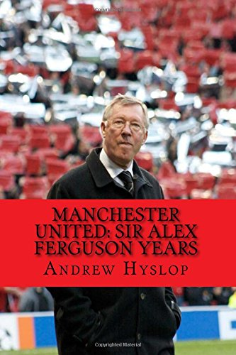 manchester-united-sir-alex-ferguson-years-re-live-the-rollercoaster