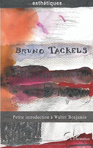 Petite introduction a walter benjamin