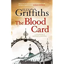 The Blood Card: Stephens and Mephisto Mystery 3 (Stephens & Mephisto Mystery 3) by Elly Griffiths (2016-11-03)