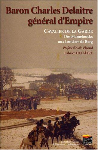 Baron Charles Delaitre, général d'...