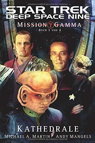 Star Trek Deep Space Nine 7: Mission Gamma 3 - Kathedrale