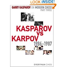 Garry Kasparov on Modern Chess, Part 3: Kasparov vs Karpov 1986-1987