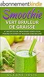 SMOOTHIE VERT BRULEUR DE GRAISSE: 47...