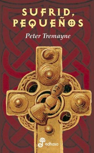 Sufrid, pequeños (III) (Detectives en la historia) por Peter Tremayne