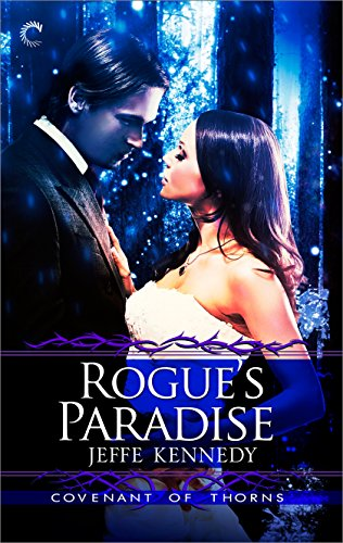 Rogue's Paradise (Covenant of Thorns Book 3) (English Edition)