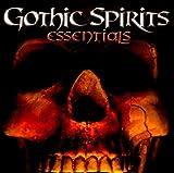 Gothic Spirits Essentials