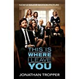 This Is Where I Leave You by Jonathan Tropper (2014-10-09)