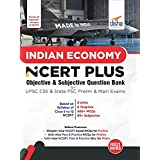 Indian Economy NCERT PLUS Objective & Subjective Question Bank for UPSC CSE & State PSC Prelim & Main Exams