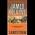 Sandstorm (Sigma Force Novels Book 1) (English Edition)