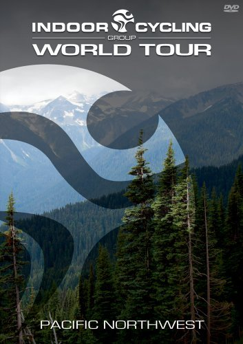 Indoor Cycling Group World Tour Pacific Northwest DVD (Dvds Cycling Indoor)
