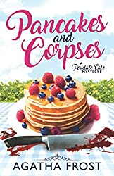 Pancakes and Corpses: A Cozy Murder Mystery (Peridale Cafe Mystery)