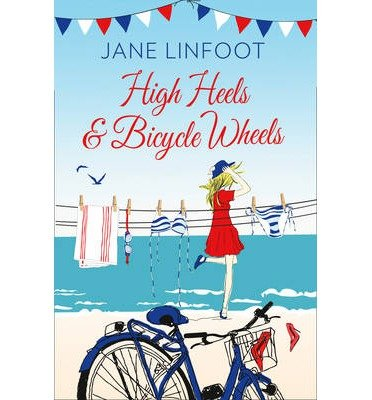 [(High Heels & Bicycle Wheels)] [ By (author) Jane Linfoot ] [October, 2014]