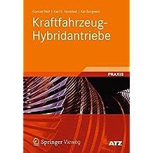 Kraftfahrzeug-Hybridantriebe: Grundlagen, Komponenten, Systeme, Anwendungen (ATZ/MTZ-Fachbuch)