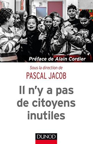 Il n'y a pas de citoyens inutiles par Pascal Jacob