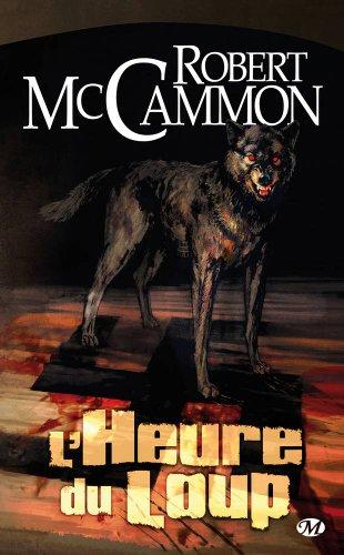 L'Heure du loup par Robert McCammon