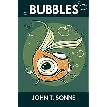 Bubbles (English Edition)