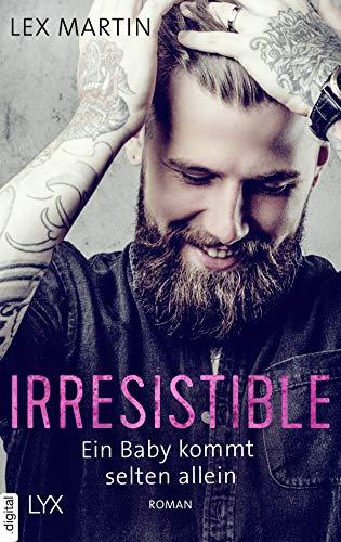 Buchseite und Rezensionen zu 'Irresistible - Ein Baby kommt selten allein (Shameless 1)' von Lex Martin